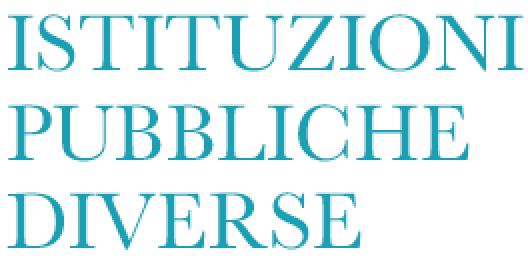 ISTITUZIONI PUBBLICHE DIVERSE
